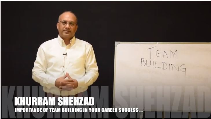 Why team building is so important by Khurram Shehzad - Training Officer, Idea Trainings